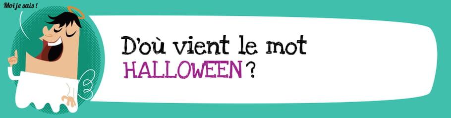 Quelle est l'origine du mot Halloween?