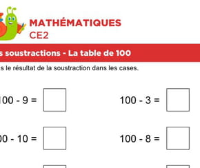 Les soustractions, la table de 100