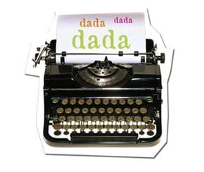C'est qui, c'est quoi Dada?