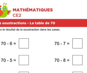 Les soustractions, la table de 70