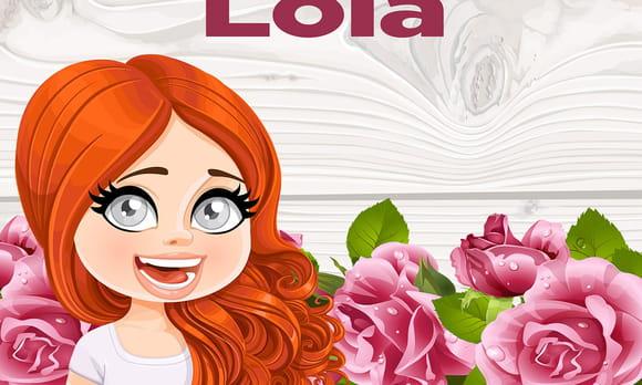 Lola : prénom de fille lettre L