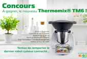 Concours Thermomix® TM6