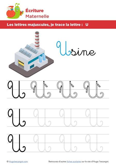 Les lettres majuscules, je trace la lettre U