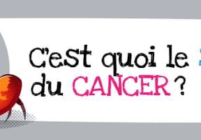 C'est quoi le signe du cancer?