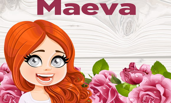 Maeva : prénom de fille lettre M